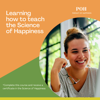Learning how to teach the science of happiness